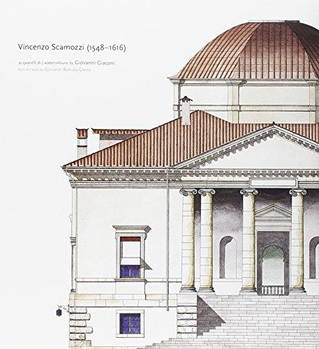 9788895685076: Vincenzo Scamozzi 1548-1616. Acquarelli di Giovanni Giaconi. Ediz. multilingue