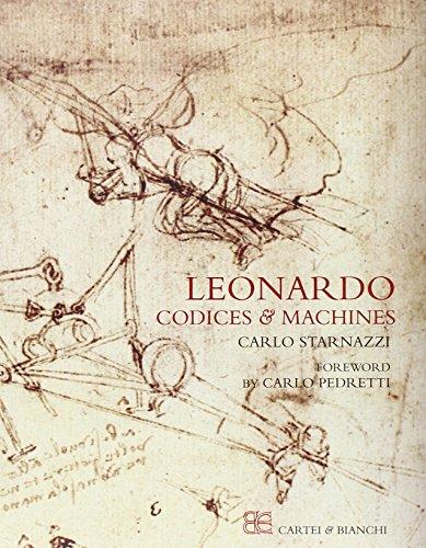 Leonardo Codices and Machines: Carlo Starnazzi