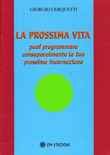 9788895687087: LA PROSSIMA VITA - CERQUETTI G