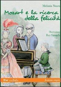9788895689036: Mozart e la ricerca della felicità