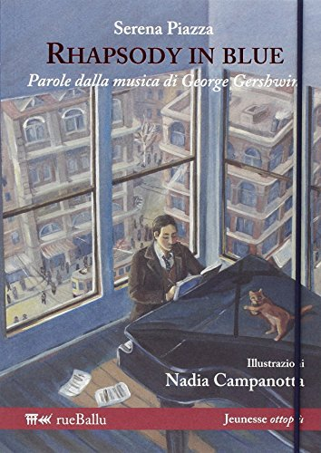 Rhapsody in blue. Parole dalla musica di: Serena Piazza