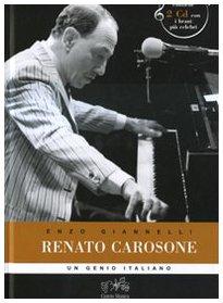 Renato Carosone un genio italiano. - Giannelli,Enzo.