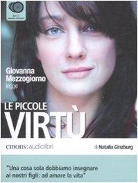 9788895703152: Le piccole virtù letto da Giovanna Mezzogiorno. Audiolibro. 3 CD Audio (Bestsellers)