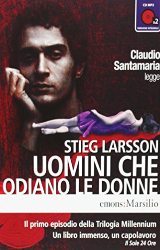 9788895703336: Uomini che odiano le donne letto da Claudio Santamaria. Audiolibro. 2 CD Audio formato MP3. Ediz. integrale
