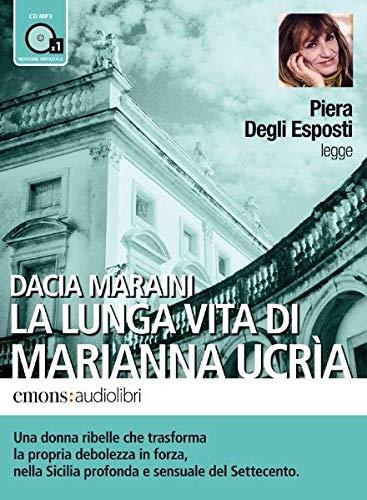 9788895703473: La lunga vita di Marianna Ucria letto da Piera degli Esposti. Audiolibro. CD Audio formato MP3 (Bestsellers)