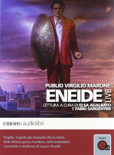 Eneide letta da Elsa Agalbato e Fabio: Virgilio Marone, Publio