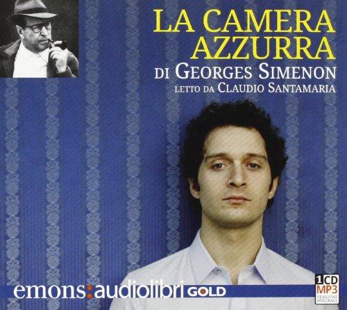 9788895703909: La camera azzurra letto da Claudio Santamaria. Audiolibro. CD Audio formato MP3. Ediz. integrale