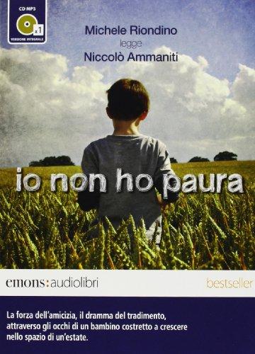 9788895703985: Io non ho paura letto da Michele Riondino. Audiolibro. CD Audio formato MP3. Ediz. integrale (Bestsellers)