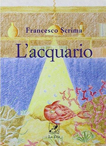 L'acquario: Scrima, Francesco