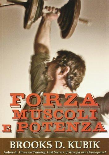 Forza muscoli e potenza: D. Kubik Brooks