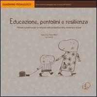 Educazione, pentolini e resilienza: Paola Milani; Marco