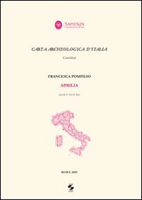 9788895814186: Carta archeologica d'Italia. Aprilia