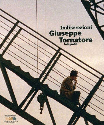 Indiscretion Giuseppe Tornatore: Photographer: Fiorentino, G., Maffioli,