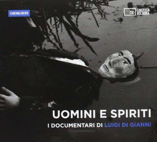 9788895862743: Uomini e spiriti. I documentari di Luigi Di Gianni. DVD. Con libro (Cinemalibero)