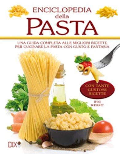 9788895870540: Enciclopedia della pasta (Varia illustrata)
