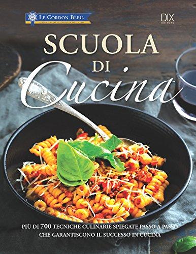 9788895870953: Scuola di cucina. Ediz. a colori