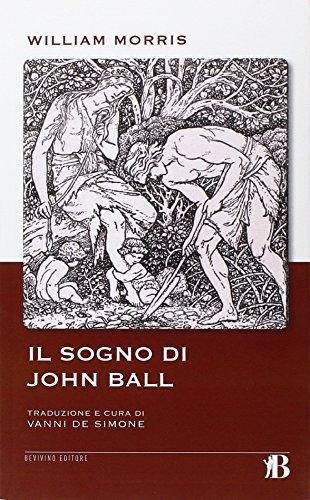 9788895923574: Il sogno di John Ball