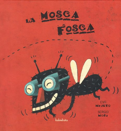 9788895933306: La casa de la mosca Fosca