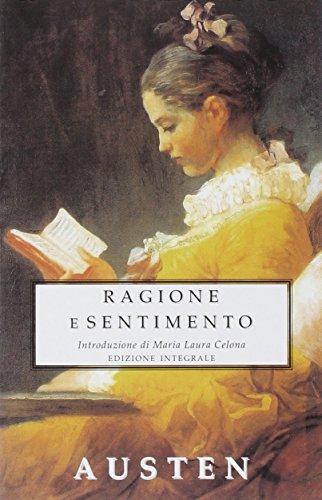 9788895966441: Ragione e sentimento. Ediz. integrale (Biblioteca economica Selinos)