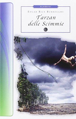 9788895966564: Tarzan delle scimmie (Biblioteca economica Selinos. Junior)