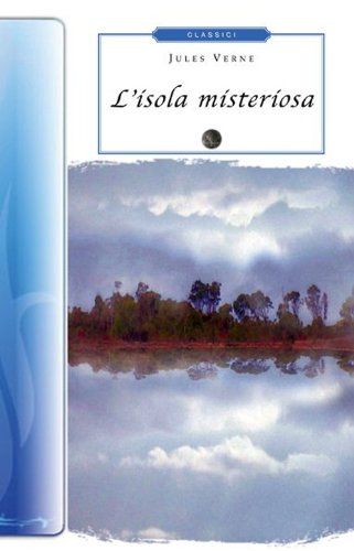 9788895966601: L'isola misteriosa (Biblioteca economica Selinos. Junior)