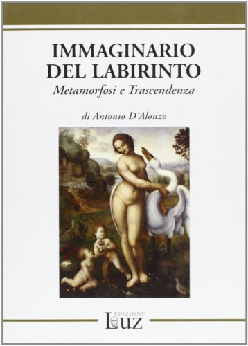 Immaginario del labirinto.: D'Alonzo,Antonio.