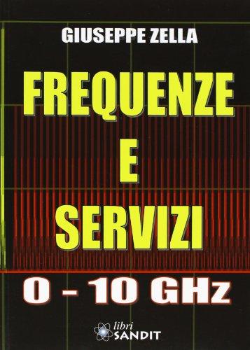 9788895990002: Frequenze e servizi 0-10 GHz