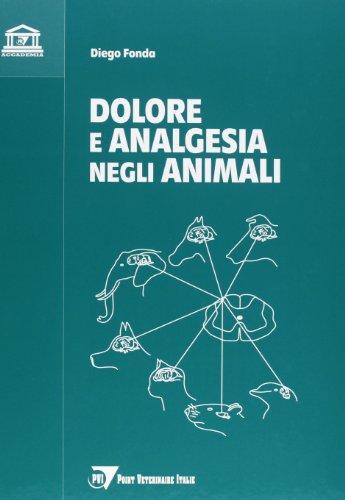 9788895995618: Dolore e analgesia negli animali