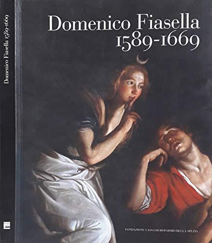 Domenico Fiasella 1589-1669: Autori Vari