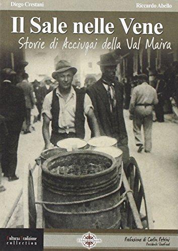 9788896031025: Il sale nelle vene. Storie di acciugai della Valle Maira