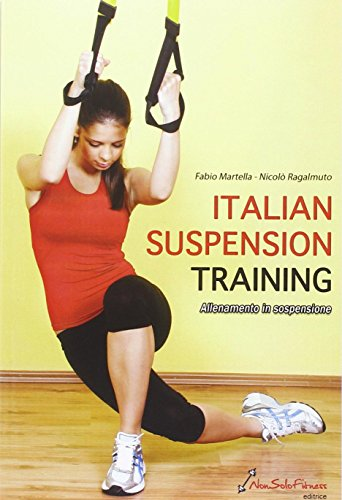 9788896044193: Italian suspension training. Allenamento in sospensione