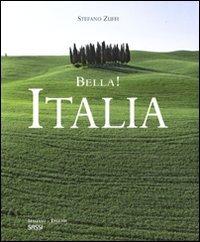 9788896045237: Bella! Italia. Ediz. italiana e inglese