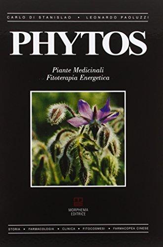 9788896051412: Phytos. Piante medicinali. Fitoterapia energetica