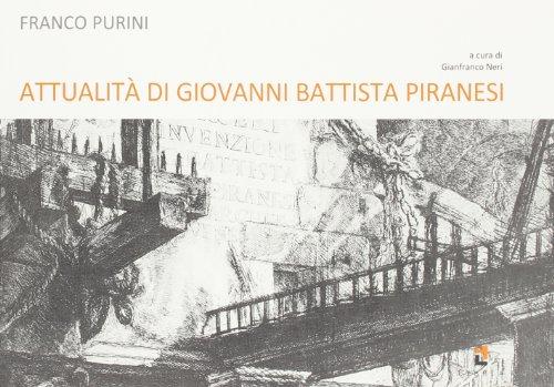 Attualità di Giovanni Battista Piranesi (Paperback): Franco Purini