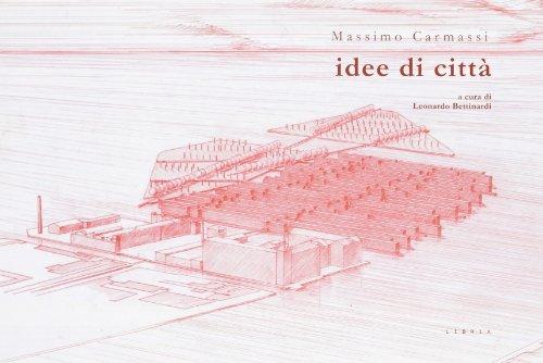 9788896067598: Massimo Carmassi. Idee di citt�