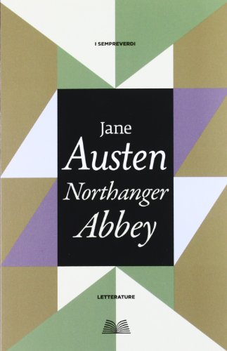 9788896089682: Northanger abbey