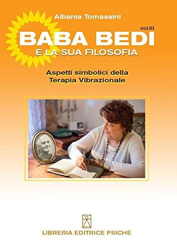 Bada Bedi e la sua filosofia (Paperback): Albania Tomassini