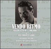 9788896105832: Vendo ritmo. Natalino Otto 40 + 1 anni dopo... Con 2 CD Audio. Con DVD (Musica)