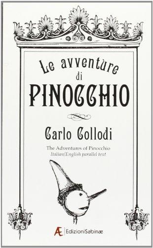 Le avventure di Pinocchio. Ediz. italiana e: Carlo Collodi