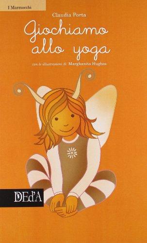 9788896121481: Giochiamo allo yoga