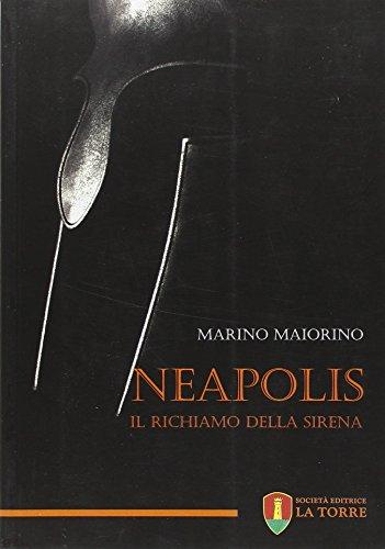 9788896133200: Neapolis. Il richiamo della sirena