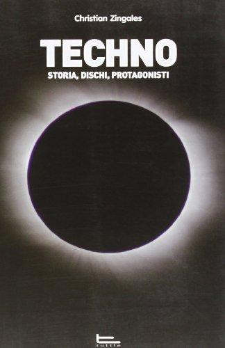 9788896149140: Techno. Storia, dischi, protagonisti (Libri di Harry)