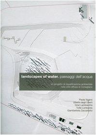 9788896170021: Landscapes of water, paesaggi dell'acqua
