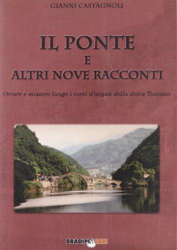 Il ponte e altri nove racconti. Orrore: Gianni Castagnoli