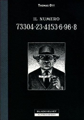 9788896197103: Il numero 73304-23-4153-6-96-8