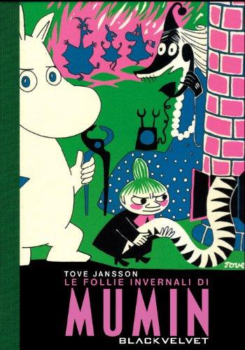 Le follie invernali di Mumin (8896197406) by Tove Jansson