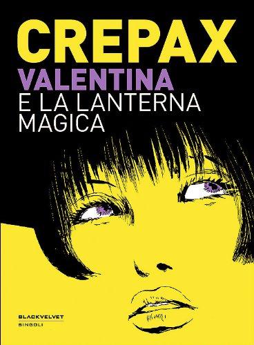 9788896197745: Valentina e la lanterna magica