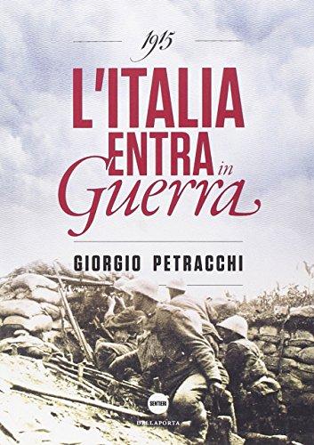1915. L'Italia entra in guerra: Giorgio Petracchi