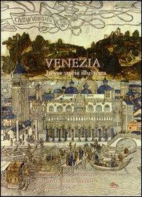 9788896220122: Venezia. Breve storia illustrata