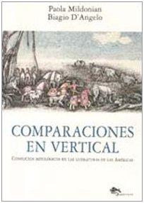Comparaciones en vertical. Conflictos mitológicos en las literaturas de las Américas. Ediz. ...